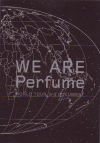 WE ARE Perfume -WORLD TOUR 3rd DOCUMENT(2015)[B5判]