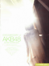 DOCUMENTARY of AKB48 to be continued 10年後、少女たちは今の自分に何を思うのだろう?(2010)[22,5×29,5cm]