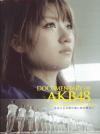 DOCUMENTARY OF AKB48 NO FLOWER WITHOUT RAIN 少女たちは涙の後に何を見る?(2013)[22,5×30cm]